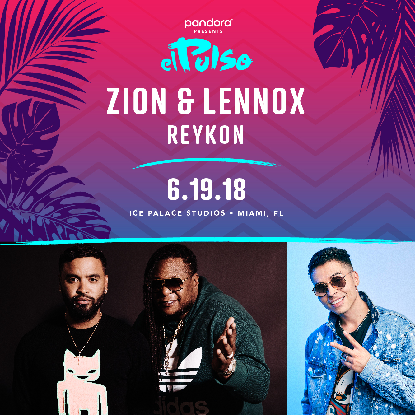 How to get into an Exclusive Miami Concert with Featuring Zion & Lennox with REYKON